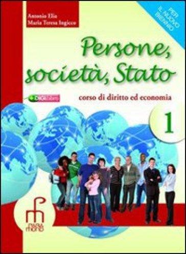 Persone, società, Stato. Per le Scuole superiori. Con espansione online. 2. - Antonio Elia  
