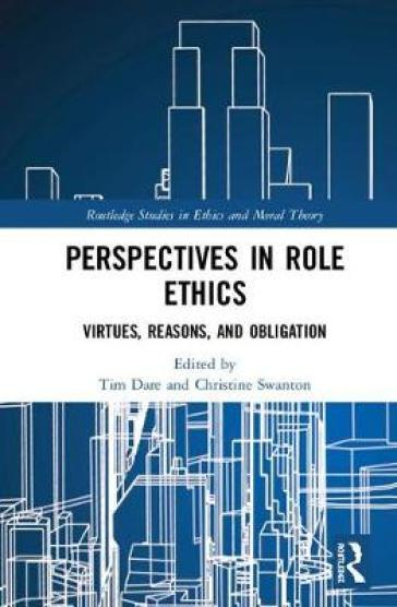 Perspectives in Role Ethics