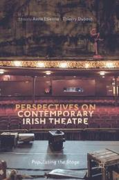 Perspectives on Contemporary Irish Theatre
