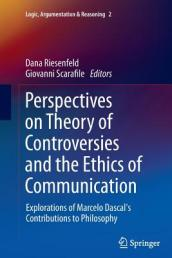 Perspectives on Theory of Controversies and the Ethics of Communication