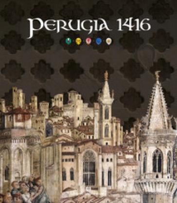 Perugia 1416. Ediz. bilingue - L. Taramelli |
