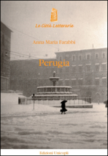 Perugia - Anna Maria Farabbi pdf epub