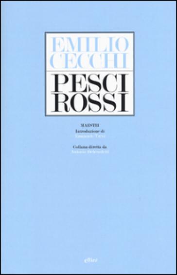 Pesci rossi - Emilio Cecchi |