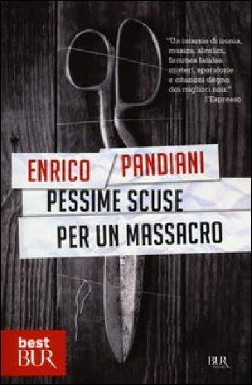Pessime scuse per un massacro. Un romanzo de «Les italiens» - Enrico Pandiani   Rochesterscifianimecon.com