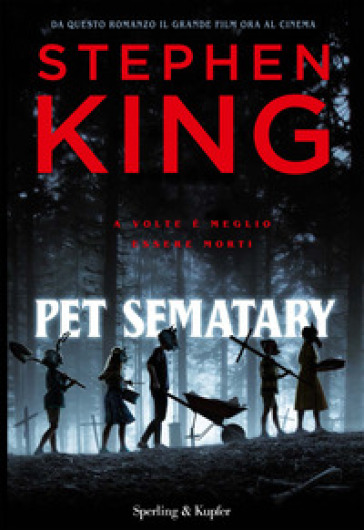 Pet Sematary. Ediz. tie-in - Stephen King |