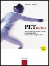 Pet perfect. A preparation course for the Cambridge ESOL. Preliminary English Test. Student