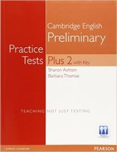 Pet practise tests plus. Student's book. With key. Per le Scuole superiori. 2.