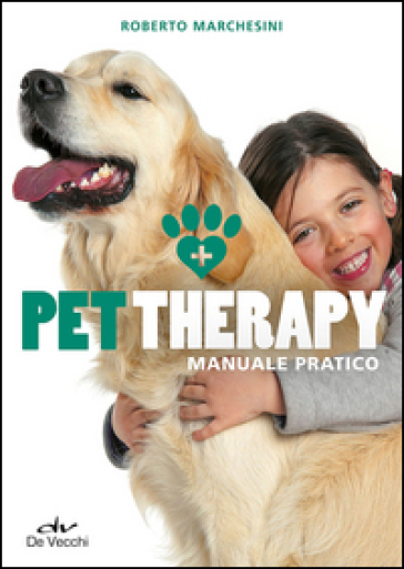 Pet therapy. Manuale pratico