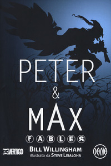 Peter & Max. Fables - Bill Willingham |