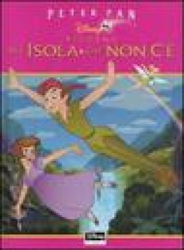 Peter Pan. Ritorno all isola che non c è - - Libro - Mondadori Store 83fb35457db5