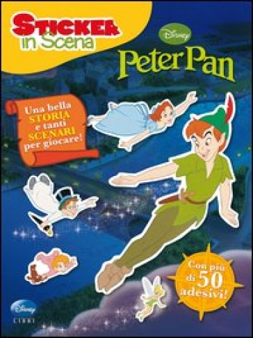 Peter Pan. Sticker in scena. Con adesivi