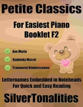 Petite Classics for Easiest Piano Booklet F2