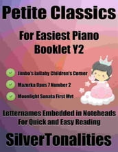 Petite Classics for Easiest Piano Booklet Y2