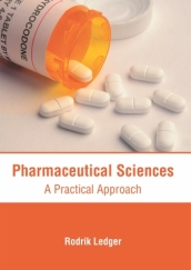 Pharmaceutical Sciences: A Practical Approach