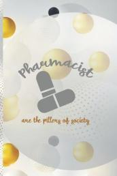 Pharmacist Are The Pillers Of Society