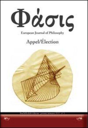 Phàsis. Appel/Election. Ediz. italiana, francese e tedesca. 1.