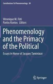 Phenomenology and the Primacy of the Political