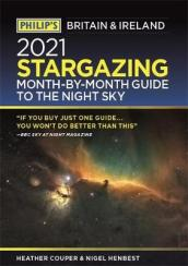 Philip s 2021 Stargazing Month-by-Month Guide to the Night Sky in Britain & Ireland