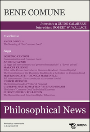 Philosophical news (2013). 6.Bene comune