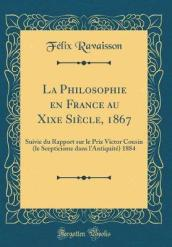 La Philosophie En France Au Xixe Siecle, 1867