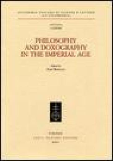 Philosophy and doxography in the Imperial Age - A. Brancacci |