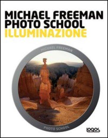 Photo school. Illuminazione - Michael Freeman   Rochesterscifianimecon.com