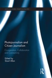 Photojournalism and Citizen Journalism