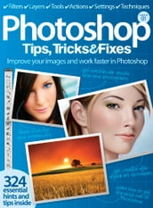 Photoshop Tips, Tricks & Fixes
