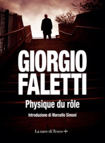 Physique du role - Giorgio Faletti |