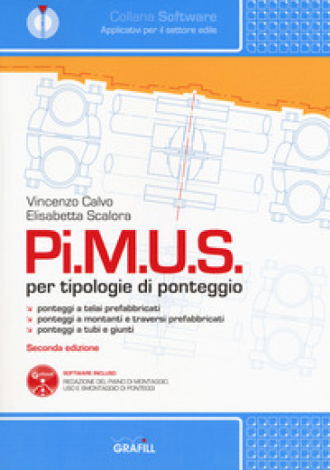 Pi.M.U.S. per tipologie di ponteggio. Con software - Vincenzo Calvo |