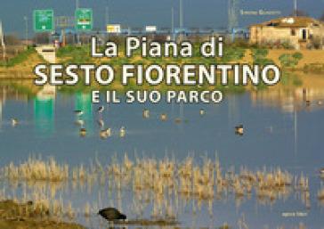 La Piana di Sesto Fiorentino e il suo parco
