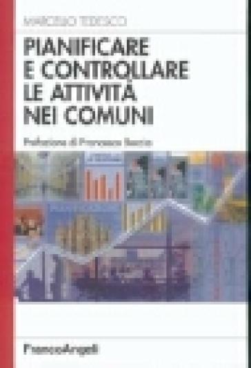 Pianificare e controllare le attività nei comuni - Marcello Tedesco | Kritjur.org