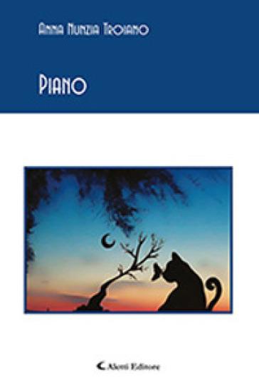 Piano - Anna Nunzia Troiano |