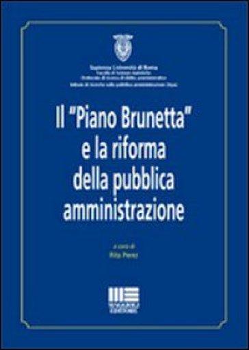 Il «Piano Brunetta» e la riforma della pubblica amministrazione - Rita Perez | Thecosgala.com