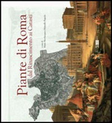 Piante di Roma dal Rinascimento ai catasti - Mario Bevilacqua  