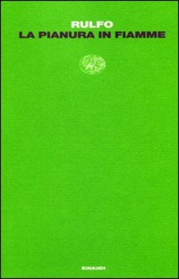 Pianura in fiamme (La) - Juan Rulfo  