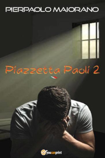 Piazzetta Paoli 2 - Pierpaolo Maiorano | Kritjur.org