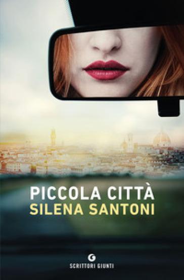 Piccola città - Silena Santoni |