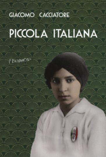 Piccola italiana - Giacomo Cacciatore | Jonathanterrington.com