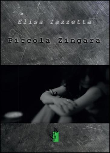 Piccola zingara - Elisa Iazzetta |