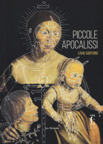 Piccole apocalissi - Livio Santoro | Kritjur.org