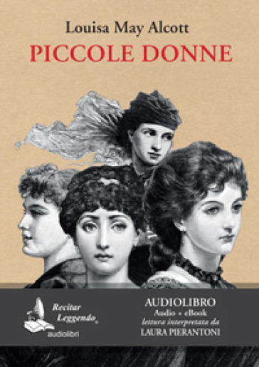 Piccole donne. Audiolibro. CD Audio formato MP3