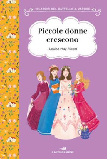 Piccole donne crescono - Louisa May Alcott | Ericsfund.org