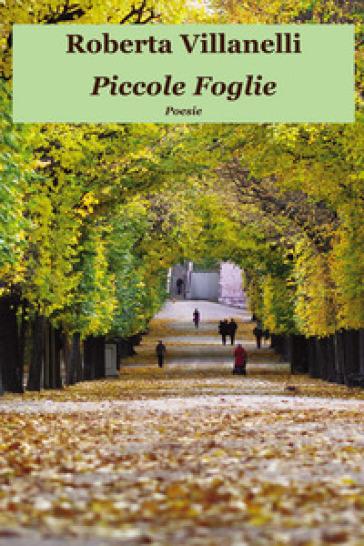 Piccole foglie - Roberta Villanelli |