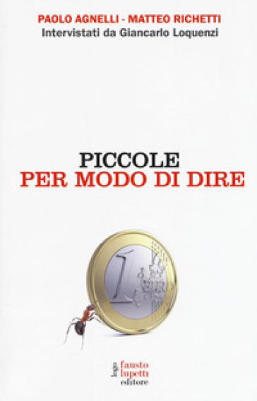 Piccole per modo di dire - Paolo Agnelli | Ericsfund.org