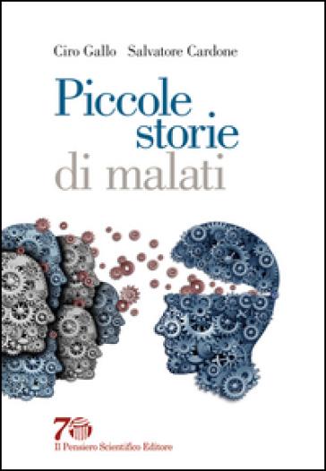 Piccole storie di malati - Ciro Gallo | Thecosgala.com