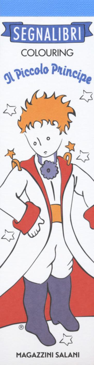 Il Piccolo Principe. I miei segnalibri da colorare -  pdf epub