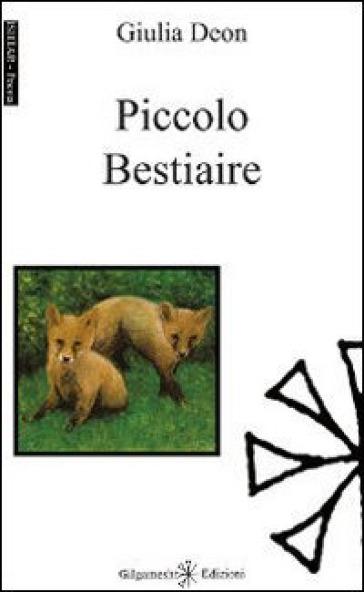 Piccolo bestiaire - Giulia Deon | Kritjur.org