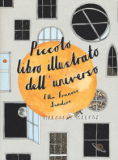 Piccolo libro illustrato dell universo