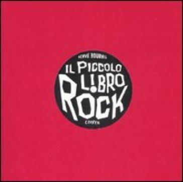 Piccolo libro rock (Il) - Hervé Bourhis  